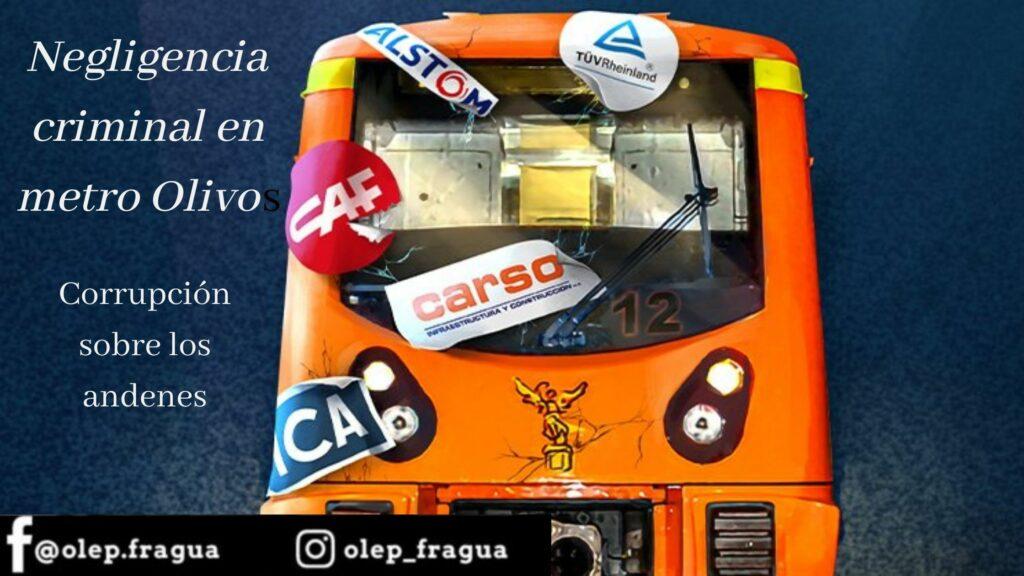 Negligencia criminal en metro Olivos