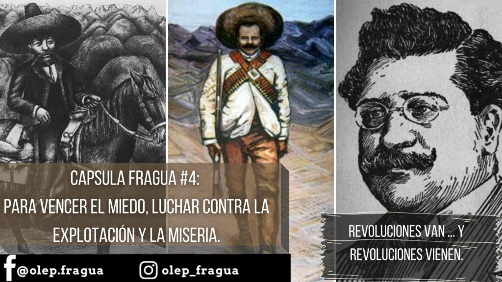 Capsula FRAGUA #4 Para vencer el miedo, luchar contra la explotación y la miseria.