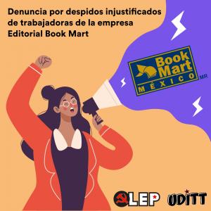 https://olep.org.mx/denuncia-por-despidos-injustificados-de-trabajadoras-de-la-empresa-editorial-book-mart/